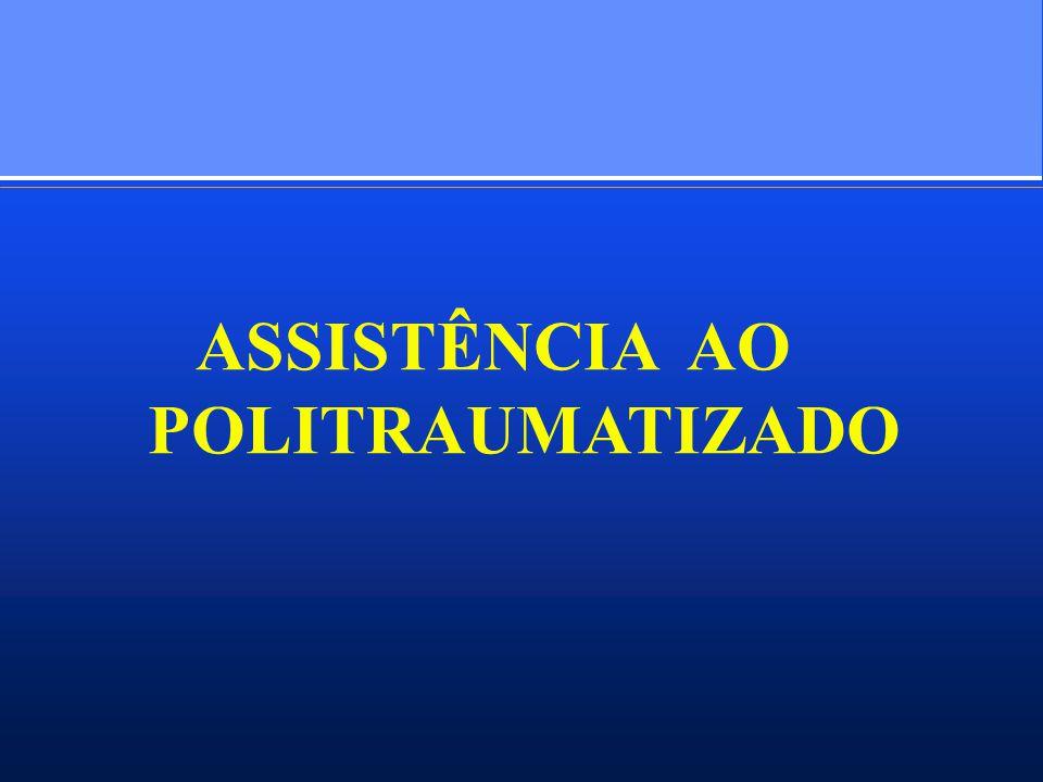 ASSISTÊNCIA AO POLITRAUMATIZADO