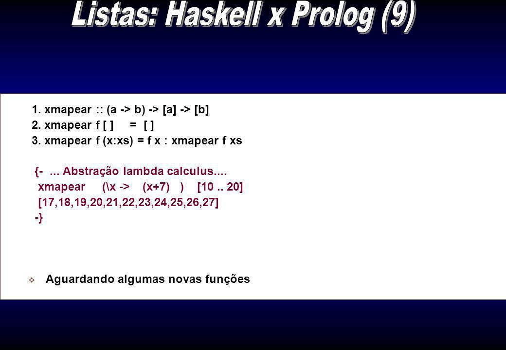 1. maior_lista (Xs,N) :- maxL (Xs,0,N 1. maior_lista (Xs,N) :- maxL (Xs,0,N). 1. maxL([ ],N,N). 2. maxL([X|Xs],N0,N) :- ( X>N0 -> maxL(Xs,X,N); otherw