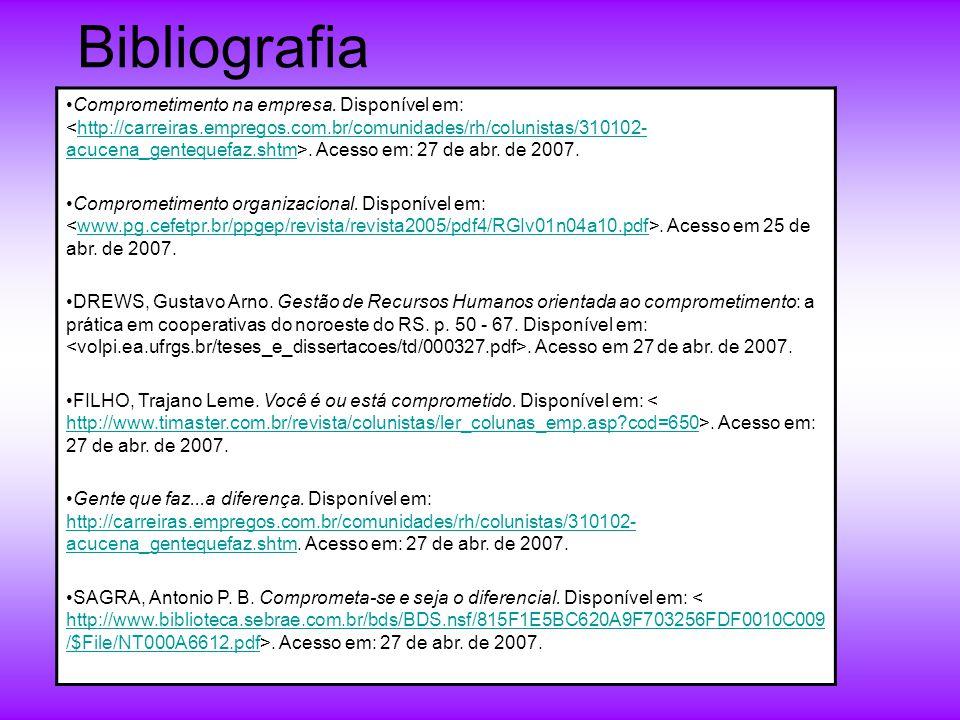 Bibliografia Comprometimento na empresa.Disponível em:.