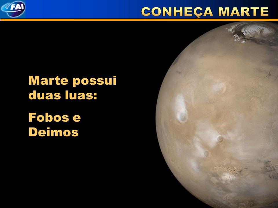 Marte possui duas luas: Fobos e Deimos