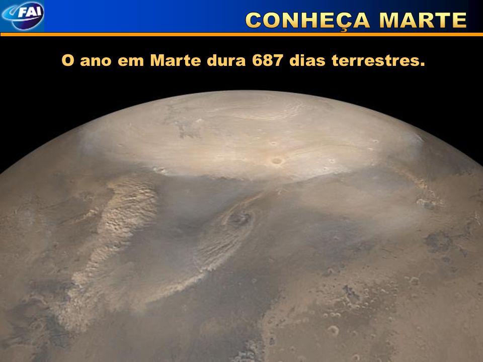O ano em Marte dura 687 dias terrestres.