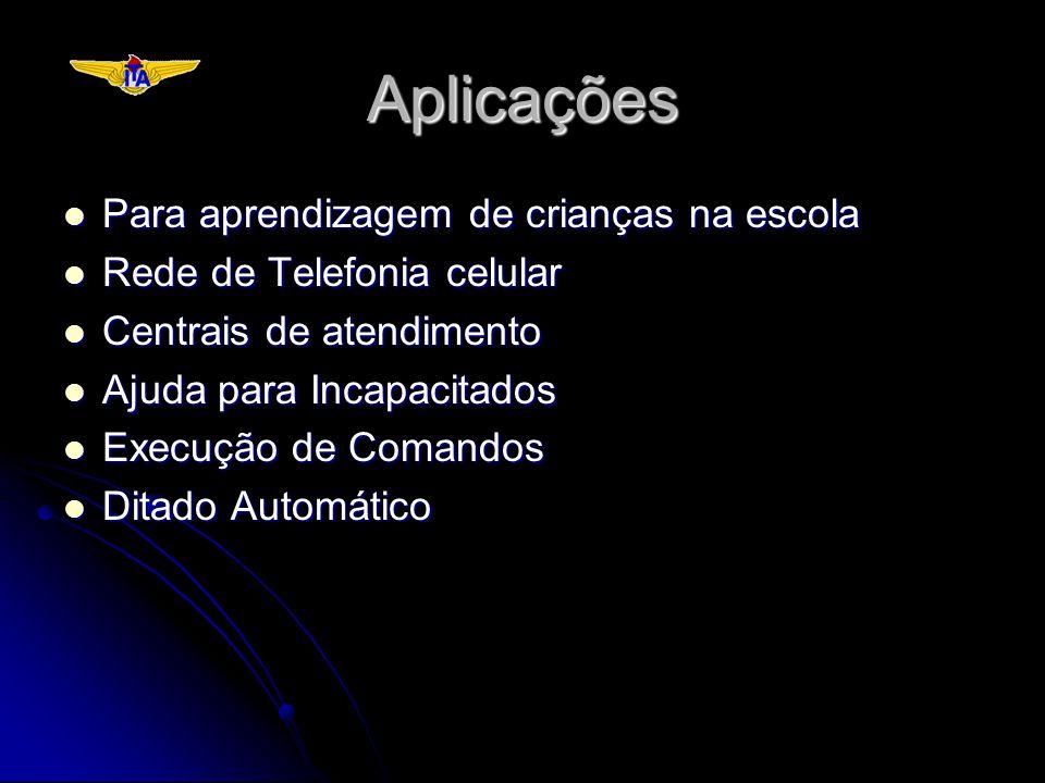 Aplicações Para aprendizagem de crianças na escola Para aprendizagem de crianças na escola Rede de Telefonia celular Rede de Telefonia celular Centrai