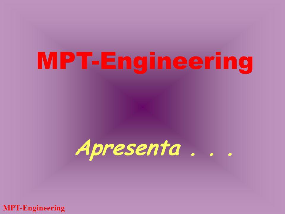 MPT-Engineering PGRS – Assessoria Permanente Avaliações periódicas Reciclagem das palestras Relatórios trimestrais