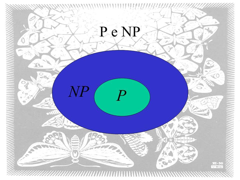 P e NP P NP