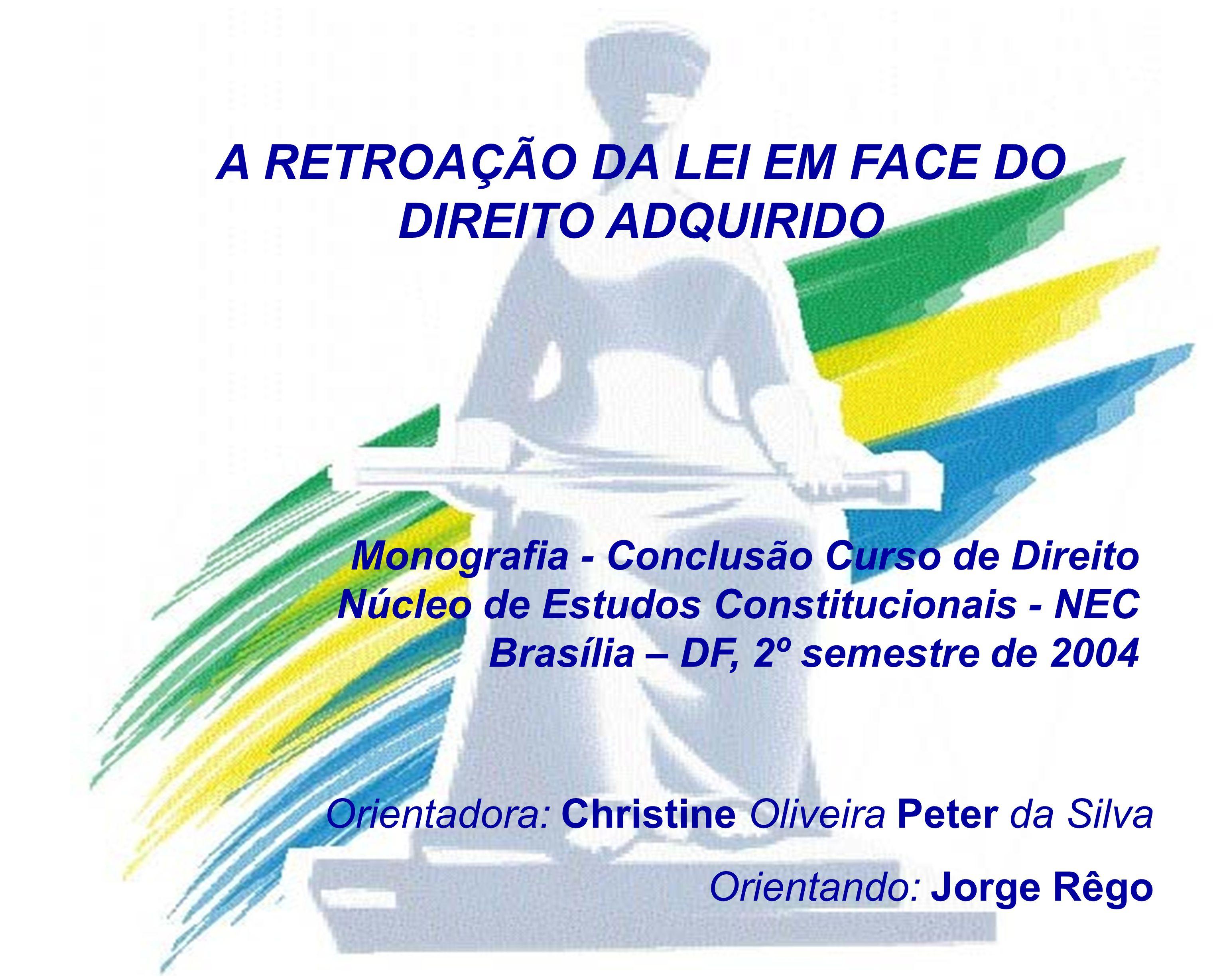 Direito Adquirido e Regime Jurídico.
