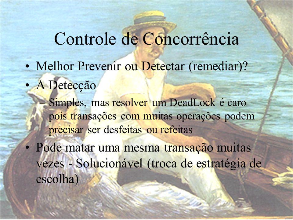 Melhor Prevenir ou Detectar (remediar).