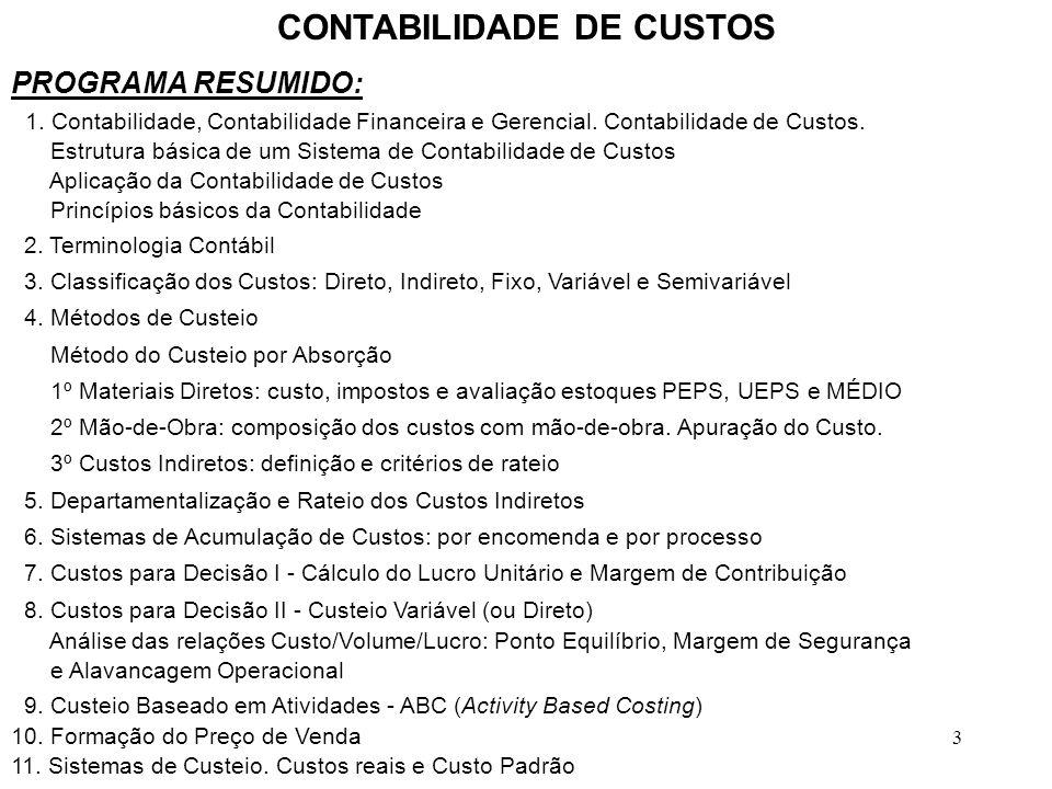 64 4.3 MÉTODO DE CUSTEIO POR ABSORÇÃO - Mão-de-Obra COMPOSIÇÃO DOS CUSTOS COM MÃO-DE-OBRA OUTROS GASTOS: DÉCIMO TERCEIRO SALÁRIO, FÉRIAS REMUNERADAS, ADICIONAL DE 1/3 S/FÉRIAS, AVISO PRÉVIO INDENIZADO, REPOUSO SEMANAL REMUNERADO, VALE- TRANSPORTE, VALE-REFEIÇÃO E OUTROS BENEFÍCIOS.