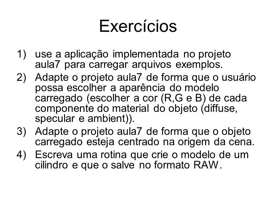 Exercícios 1)use a aplicação implementada no projeto aula7 para carregar arquivos exemplos. 2)Adapte o projeto aula7 de forma que o usuário possa esco