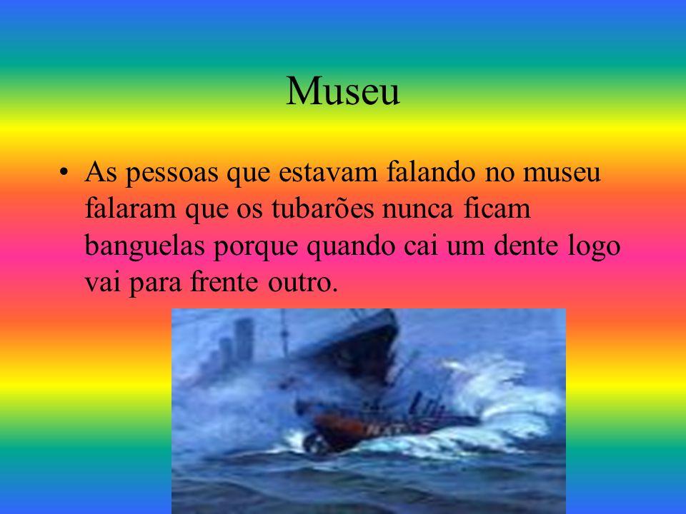 Museu marinho Veio na nossa escola um museu marinho Todos os peixes eram de verdade mas tinham palhas dentro deles. As pessoas do museu falaram sobre
