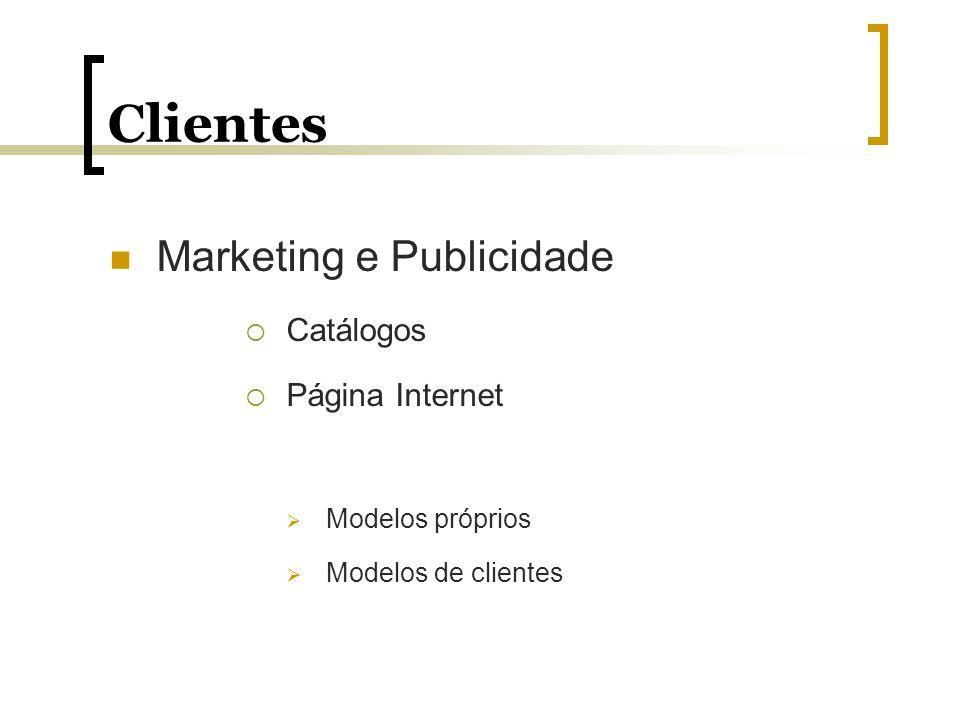Clientes Marketing e Publicidade Catálogos Página Internet Modelos próprios Modelos de clientes