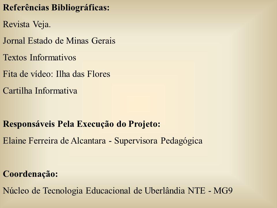 Referências Bibliográficas: Revista Veja.