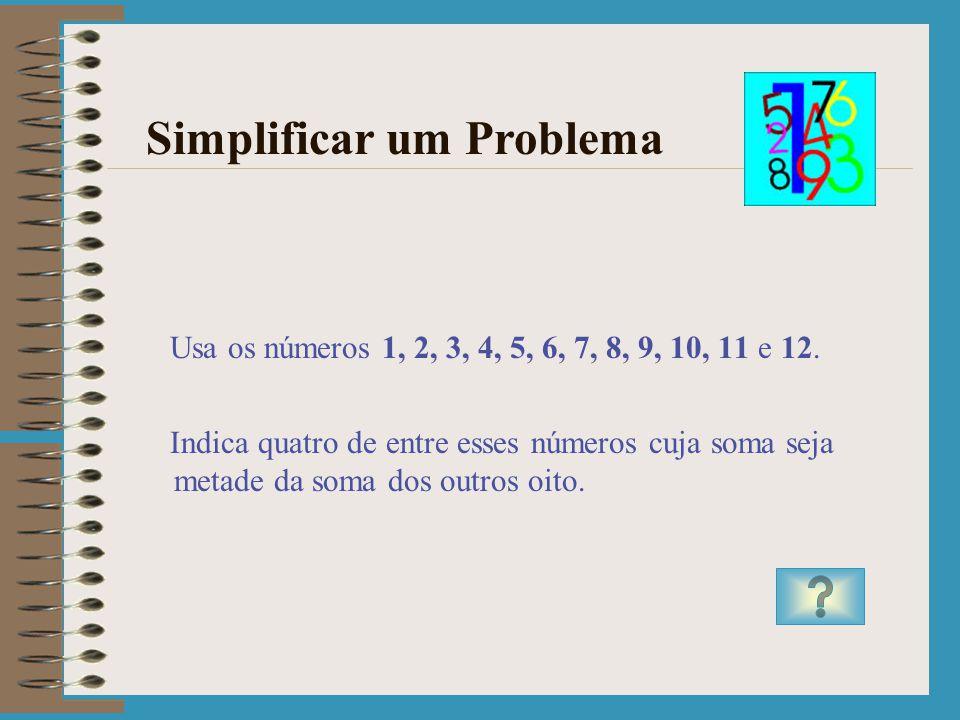 Do fim para o princípio Resposta ao Problema 75 e 75 78 X 5 = 390 65+83+92=240 390-240=150 150:2=75 Resolver mais problemas Acabar a resolução de prob