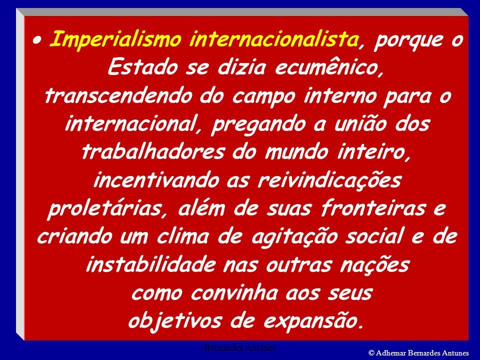 Estado socialista_ Prof. Adhemar Bernardes Antunes 10 © Adhemar Bernardes Antunes F I N A L