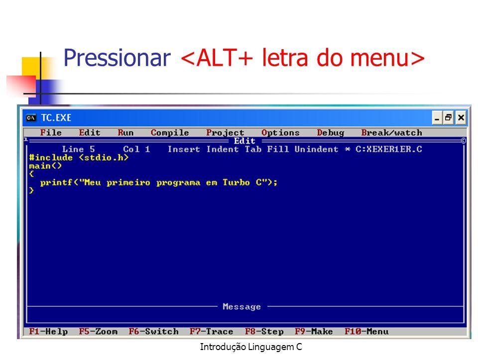 Introdução Linguagem C Pressionar