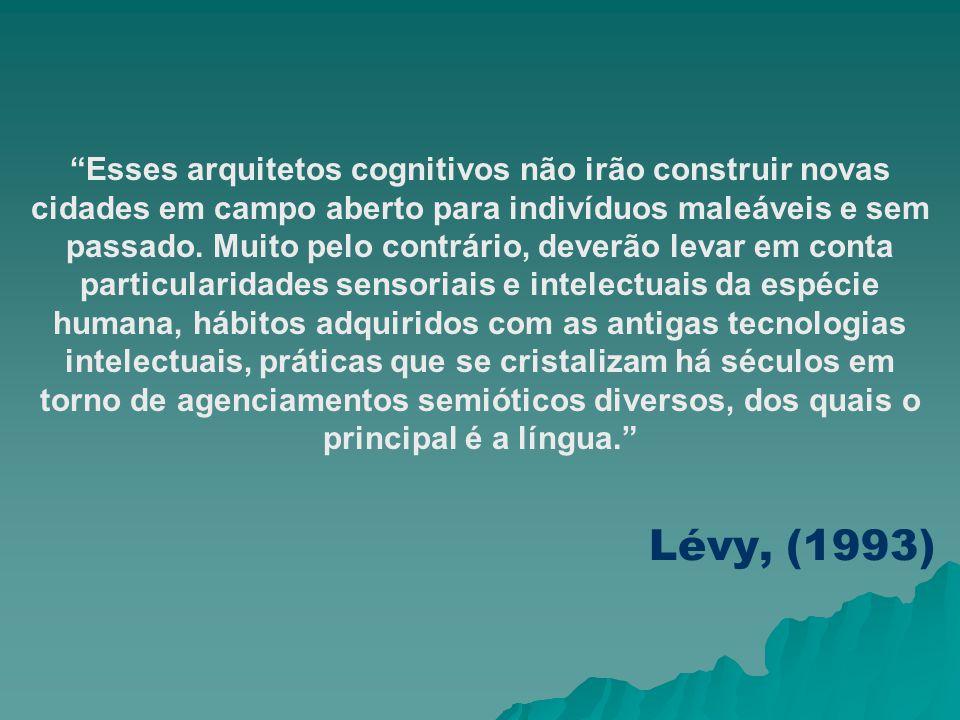 Arquitetos Cognitivos O arquiteto cognitivo: é um profissional que supera a concepção limitada da profissão como vocação natural; revelando-se como pr