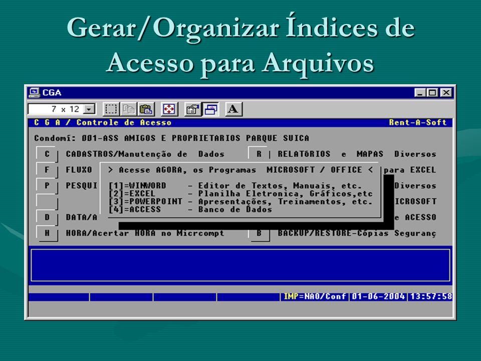 Gerar/Organizar Índices de Acesso para Arquivos