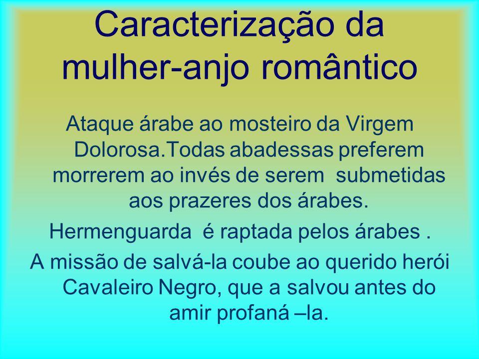 CARACTERÍSTICAS DO ROMANTISMO NO LIVRO.