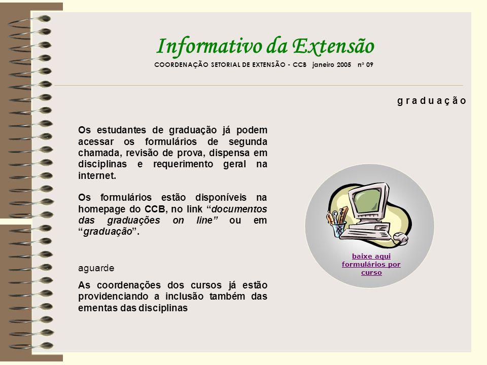 Informativo da Extensão COORDENAÇÃO SETORIAL DE EXTENSÃO - CCB Janeiro 2005 nº 09 c o m u n i c a ç ã o A Pró-Reitoria de Extensão chama professores, técnicos e alunos para participar, com sugestões de temas, do programa de rádio UFPE para Todos.
