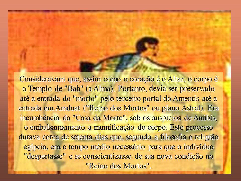 janeiro - 2201Carinho - Adilson Consideravam que, assim como o coração é o Altar, o corpo é o Templo de