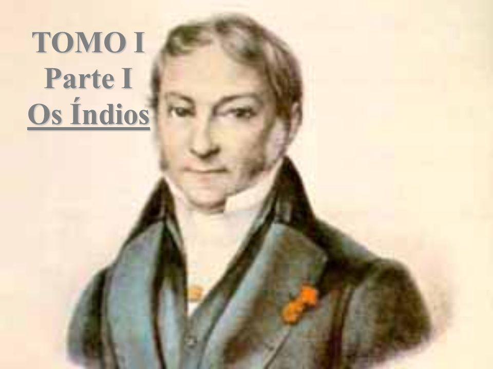 TOMO I Parte I Os Índios