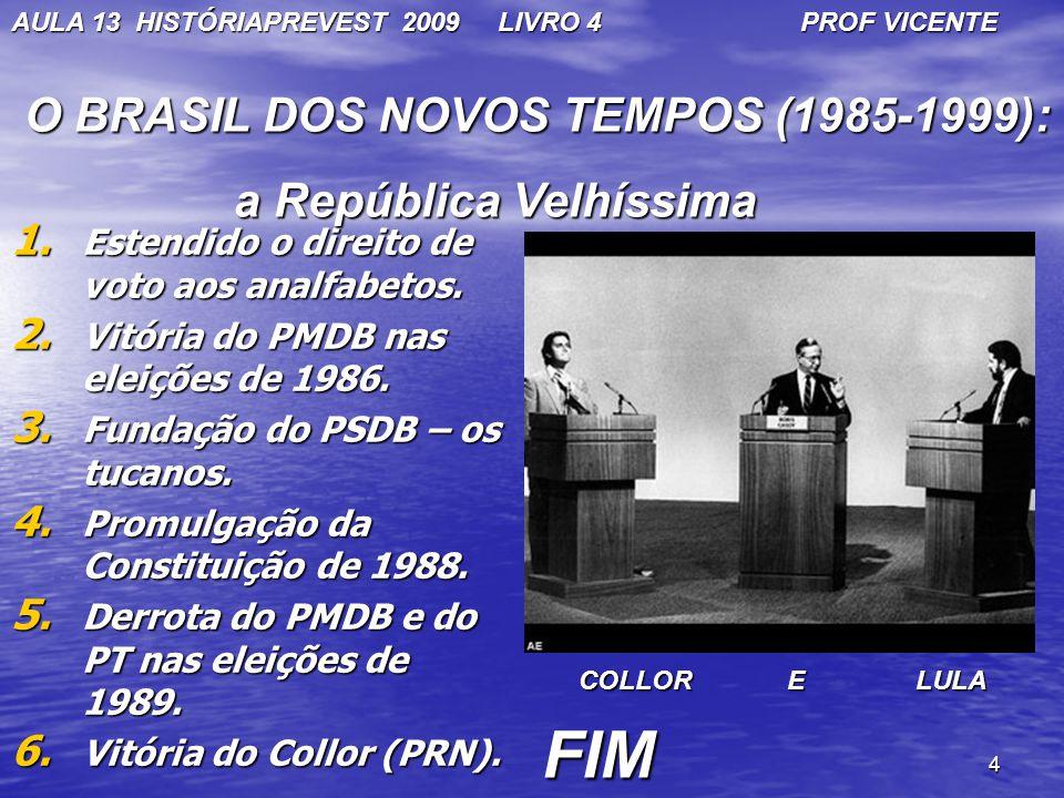 4 1. Estendido o direito de voto aos analfabetos. 2. Vitória do PMDB nas eleições de 1986. 3. Fundação do PSDB – os tucanos. 4. Promulgação da Constit