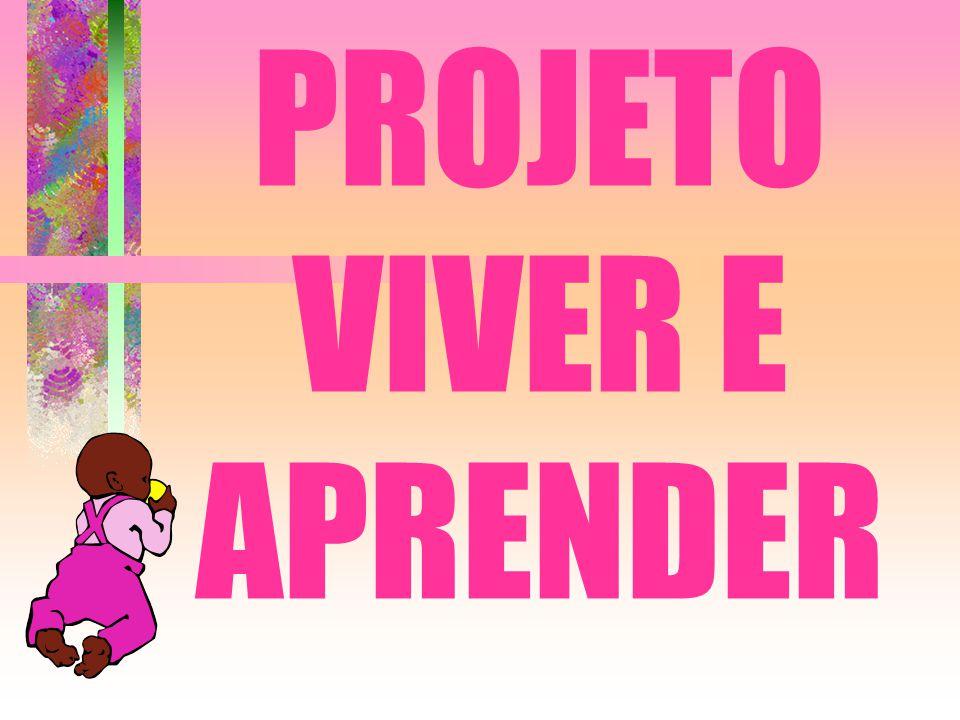 PROJETO VIVER E APRENDER