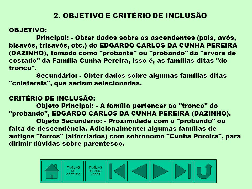 1. INTRODUÇÃO – PARTE II PUBLICAÇÕES: I. Livros publicados: 1. Subsídios à Reconstituição da Descendência do Capitão de Dragões Simão da Cunha Pereira