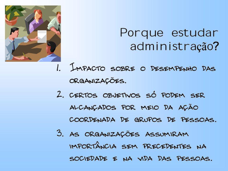 ADMINISTRAÇÃO - é o processo que procura assegurar a EFICÁCIA (realização de objetivos) e a EFICIÊNCIA (utilização racional de recursos) das organizações ou sistemas.