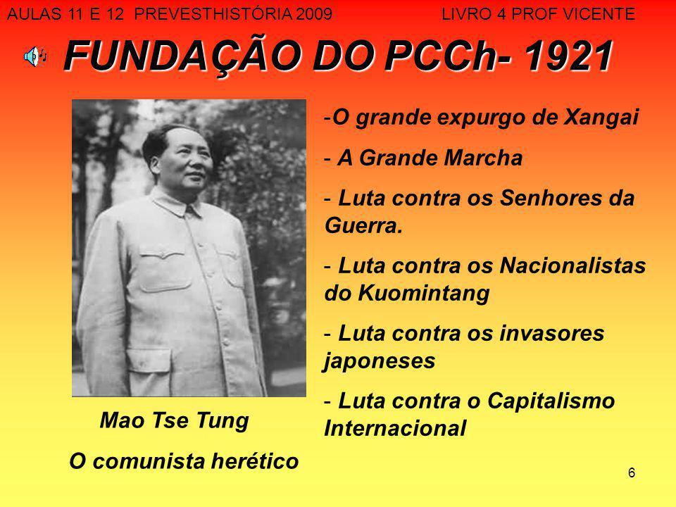 17 CISÃO SINO SOVIÉTICA - 1960 CAUSAS: NACIONALISMOS RUSSO E CHINÊS - DIVERGÊNCIAS IDEOLOGICAS CONSEQUÊNCIAS - RETIRADA DA AJUDA TÉCNICA, CIÊNTIFICA E ECONÔMICA DA URSS - MAIOR CUSTO PARA O FUTURO DESENVOLVIMENTO CHINÊS - FAVORECIMENTO POLÍTICO PARA A ABERTURA EM RELAÇÃO AOS EUA AULAS 11 E 12 PREVESTHISTÓRIA 2009 LIVRO 4 PROF VICENTE