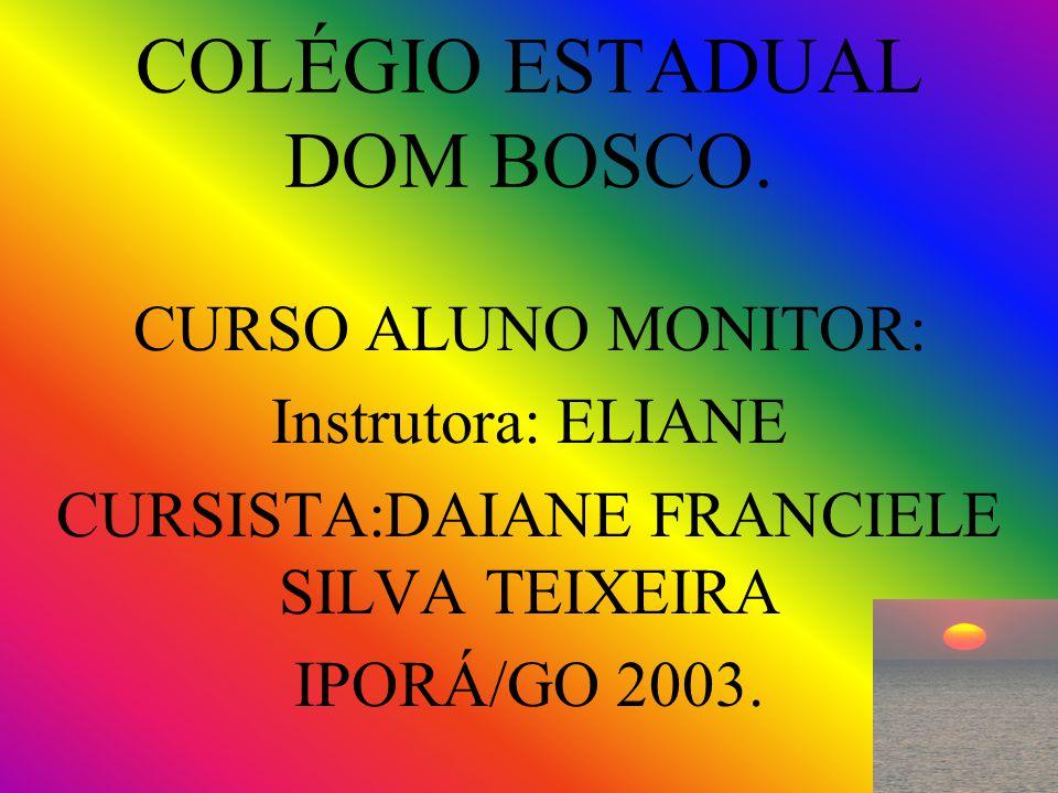 COLÉGIO ESTADUAL DOM BOSCO.