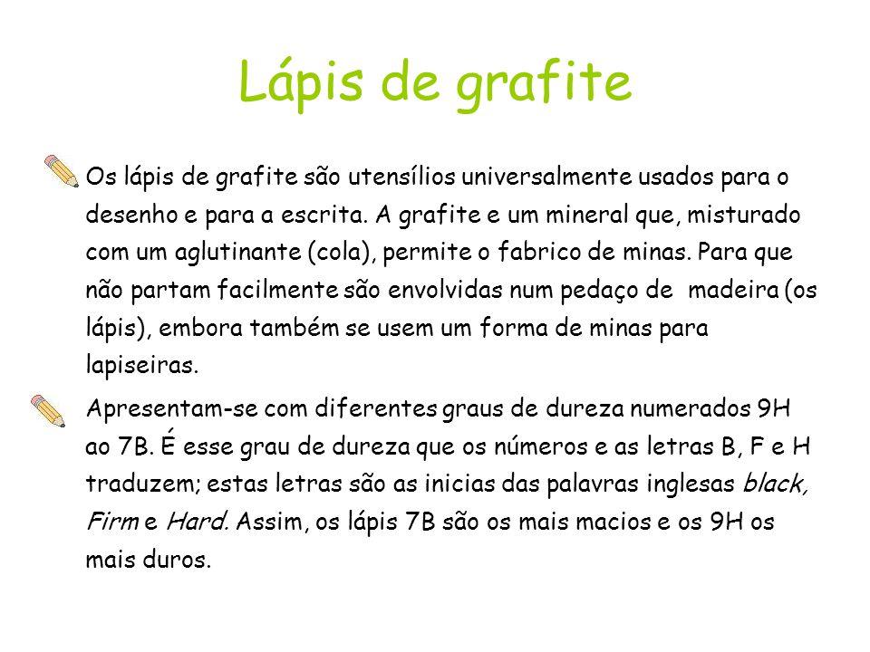 Lápis de grafite Os lápis de grafite são utensílios universalmente usados para o desenho e para a escrita.