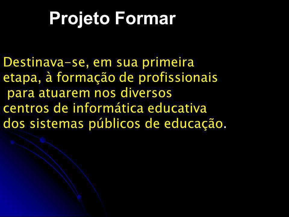 Projeto Proinfo Principais objetivos: Principais objetivos: melhorar a qualidade do processo de ensino e aprendizagem; melhorar a qualidade do processo de ensino e aprendizagem; proporcionar uma educação voltada para o desenvolvimento científico e tecnológico.