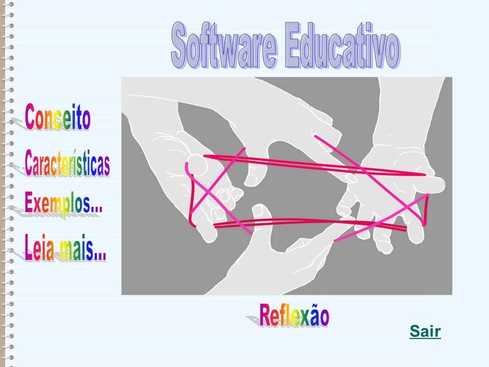 Software Educativo A definição de software educativo, em sua concepção mais ampla, é bem genérica.