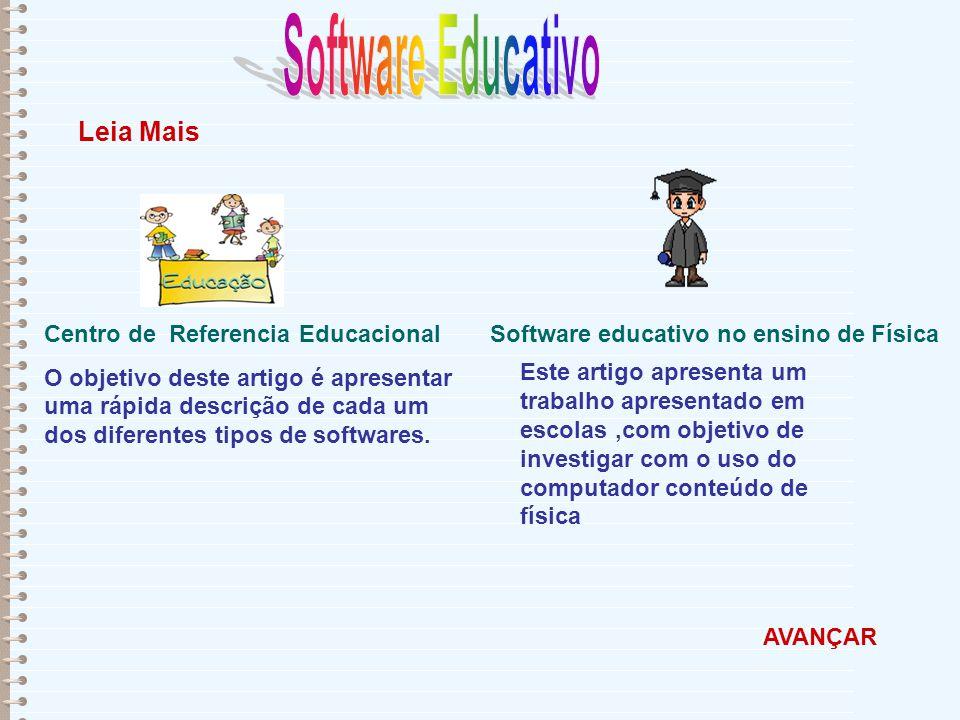 Centro de Referencia Educacional O objetivo deste artigo é apresentar uma rápida descrição de cada um dos diferentes tipos de softwares. Leia Mais AVA
