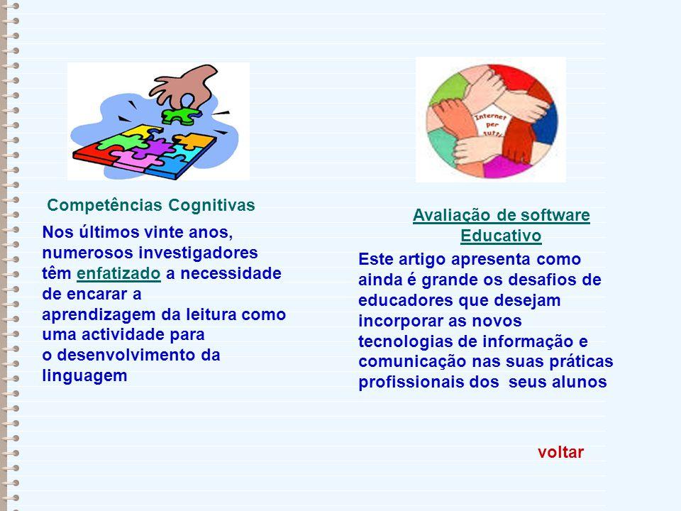voltar Competências Cognitivas Nos últimos vinte anos, numerosos investigadores têm enfatizado a necessidade de encarar aenfatizado aprendizagem da le