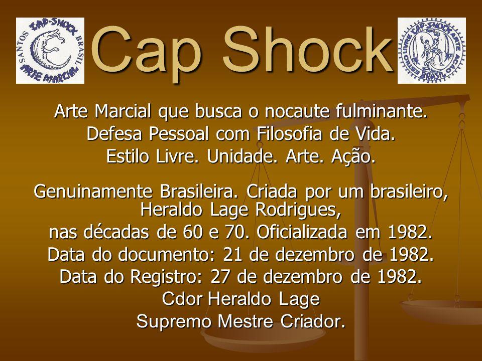 Cap Shock Dicas: 1) Cdor é um axioma que quer dizer Comendador. Não faz parte do pré-nome. 2) Para acelerar a apresentação clique Enter, Espaço, etc.
