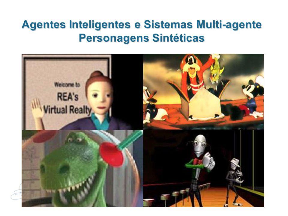1 Agentes Inteligentes e Sistemas Multi-agente Personagens Sintéticas