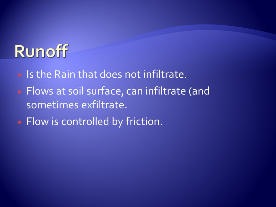 Is the Rain that does not infiltrate.