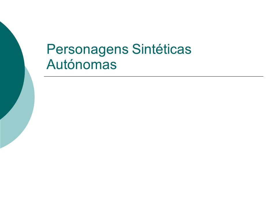 Personagens Sintéticas Autónomas