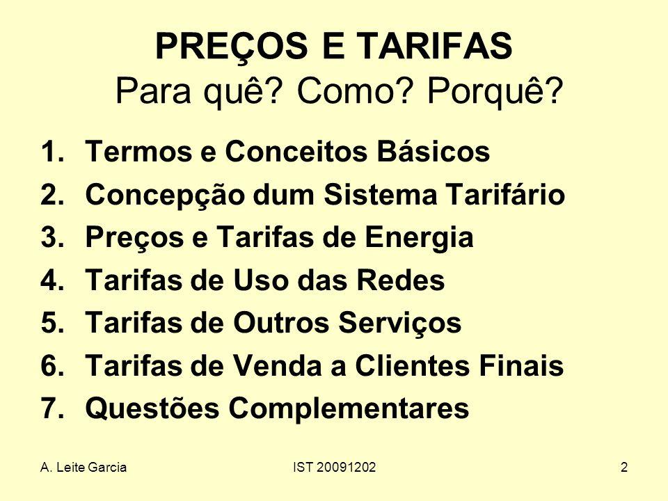 A.Leite GarciaIST 200912022 PREÇOS E TARIFAS Para quê.