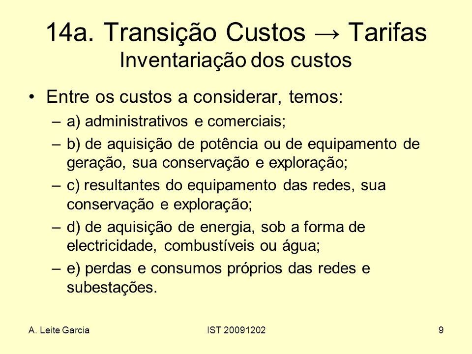 A.Leite GarciaIST 200912029 14a.