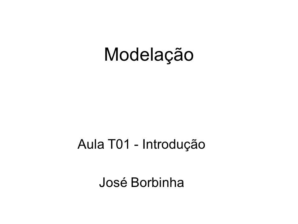 Modelação Aula T01 - Introdução José Borbinha