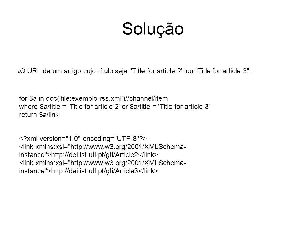 Solução O URL de um artigo cujo título seja Title for article 2 ou Title for article 3 .