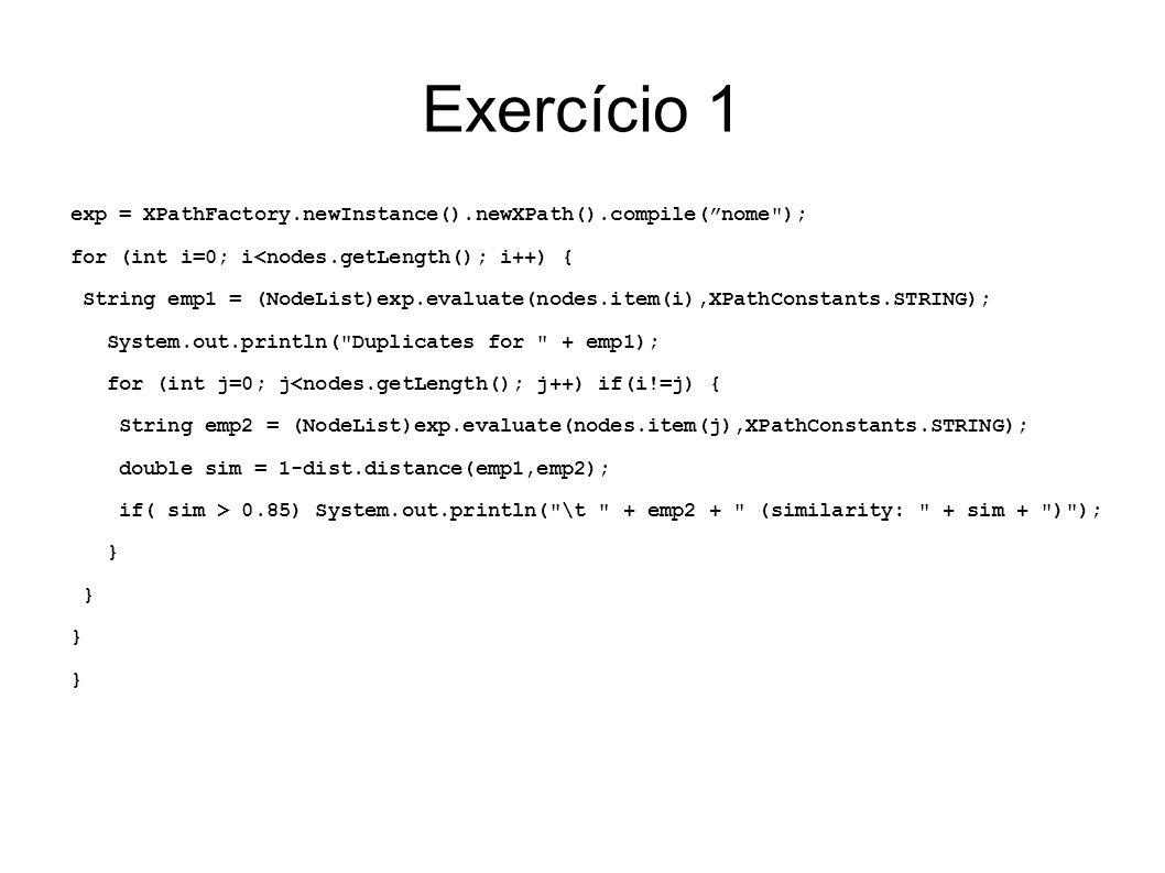 Exercício 2 Proponha uma combinação de funções de semelhança (e.g.