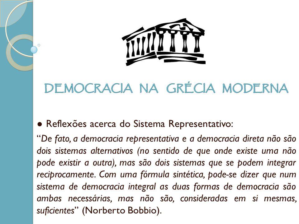 Reflexões acerca do Sistema Representativo: De fato, a democracia representativa e a democracia direta não são dois sistemas alternativos (no sentido