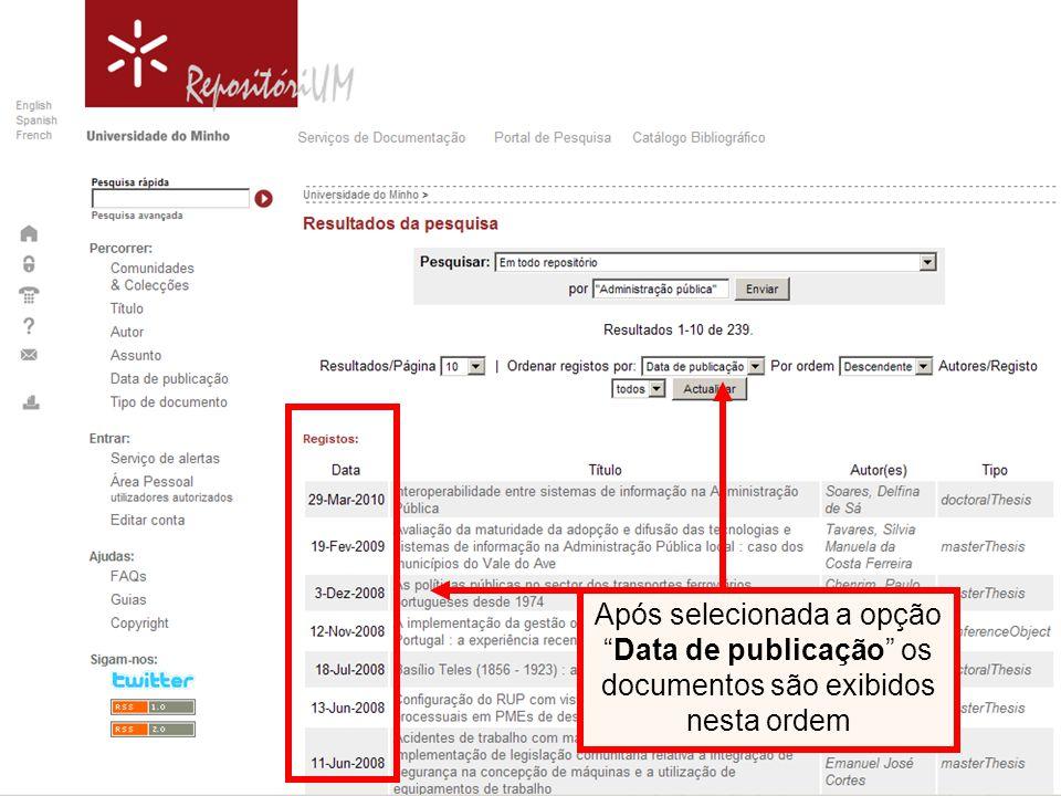Após selecionada a opçãoData de publicação os documentos são exibidos nesta ordem