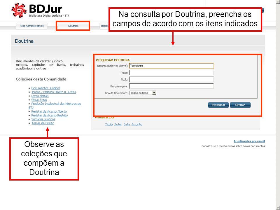 Na consulta por Doutrina, preencha os campos de acordo com os itens indicados Observe as coleções que compõem a Doutrina