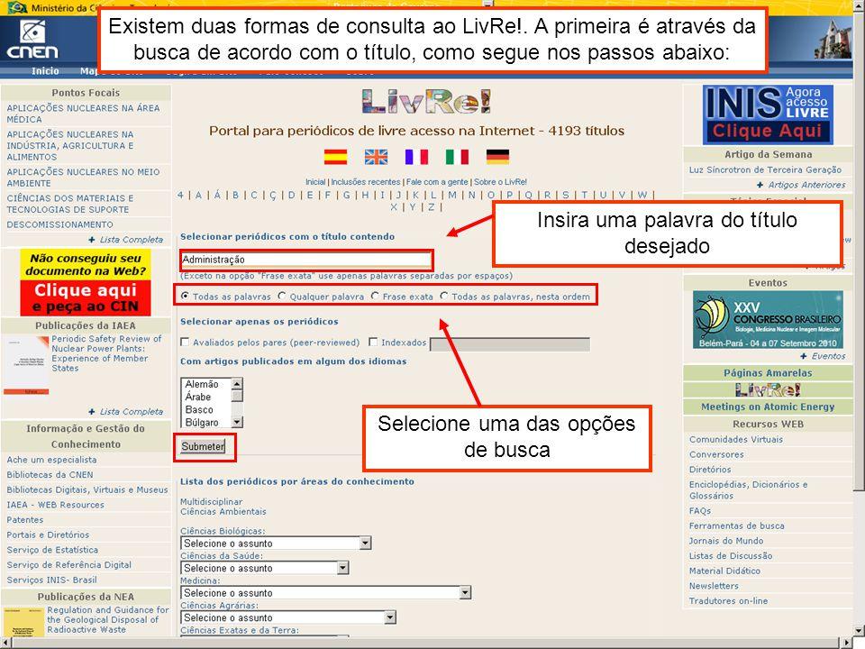 Clique sobre o link de acesso ao periódico desejado Observe a quantidade de periódicos recuperados