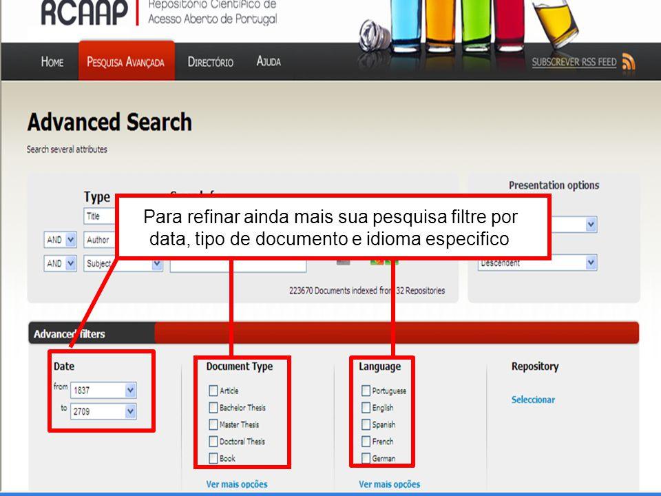 Para refinar ainda mais sua pesquisa filtre por data, tipo de documento e idioma especifico
