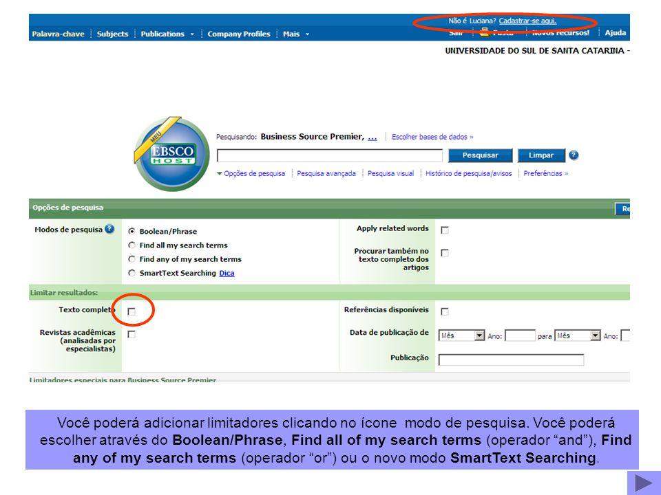 Você poderá adicionar limitadores clicando no ícone modo de pesquisa.